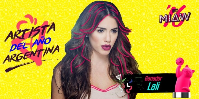 Lali la ganadora del MTV MIAW 2016