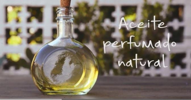 Cómo hacer en casa un aceite perfumado natural